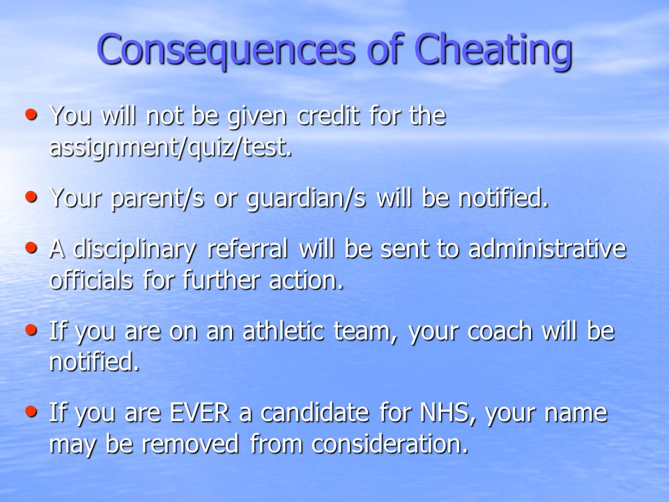 Precautions against Cheating Do NOT wait until the last minute to complete an assignment and then use your own procrastination to justify copying someone else's work.
