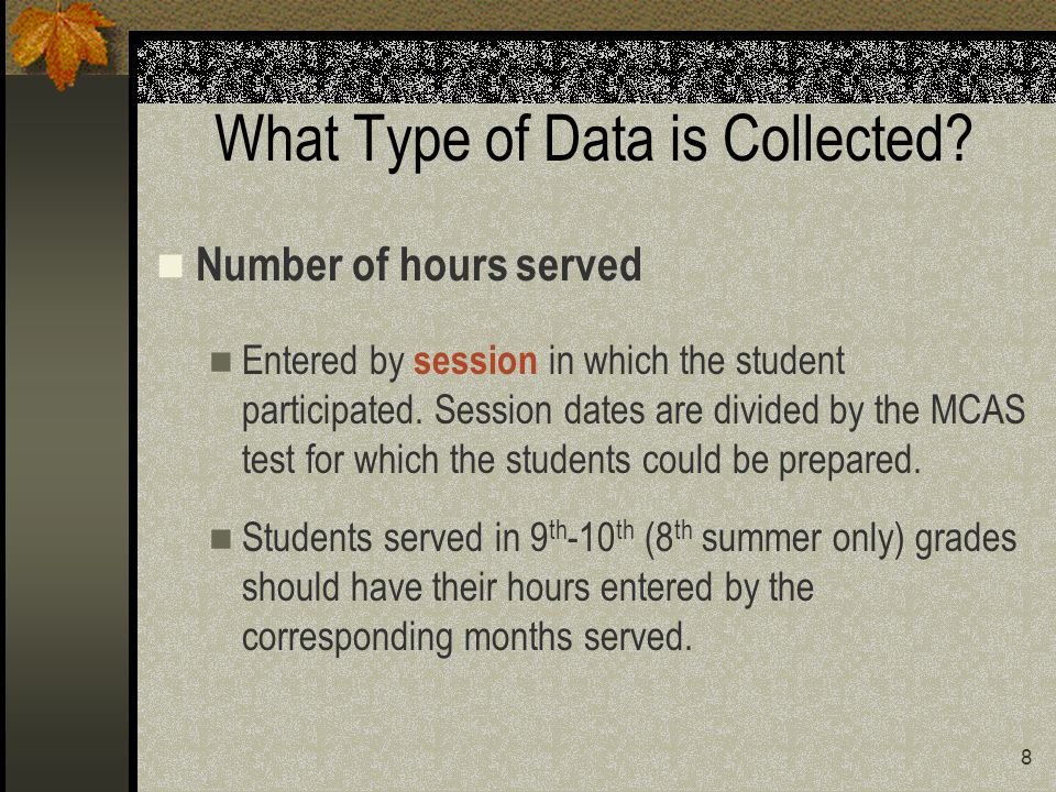 8 What Type of Data is Collected.