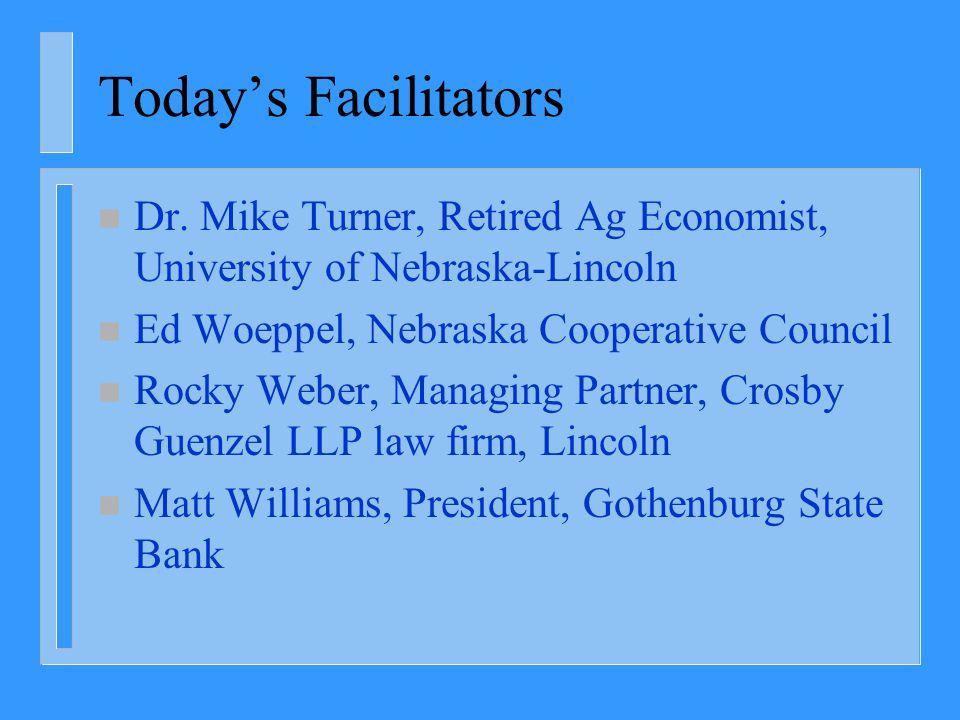 Today's Facilitators n Dr.