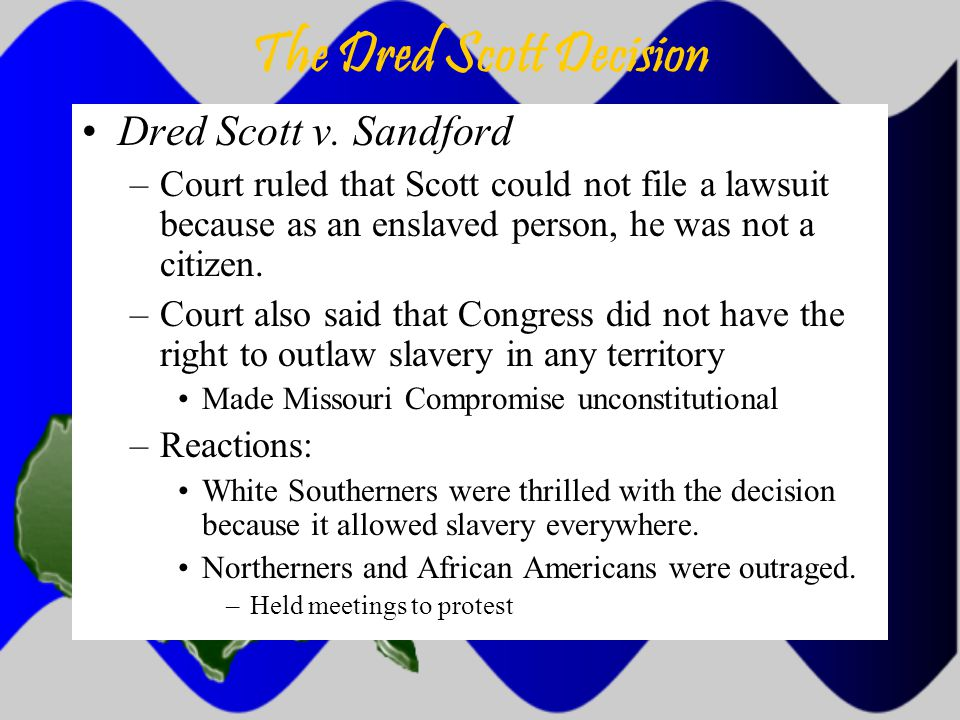 The Dred Scott Decision Dred Scott v.