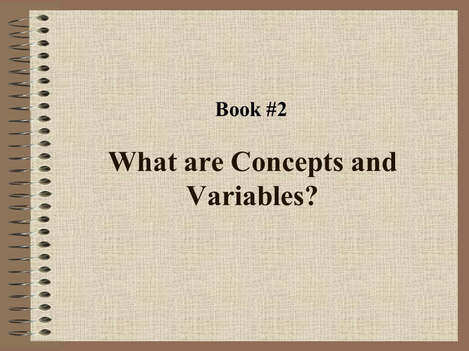 What are Concepts and Variables? Book #2
