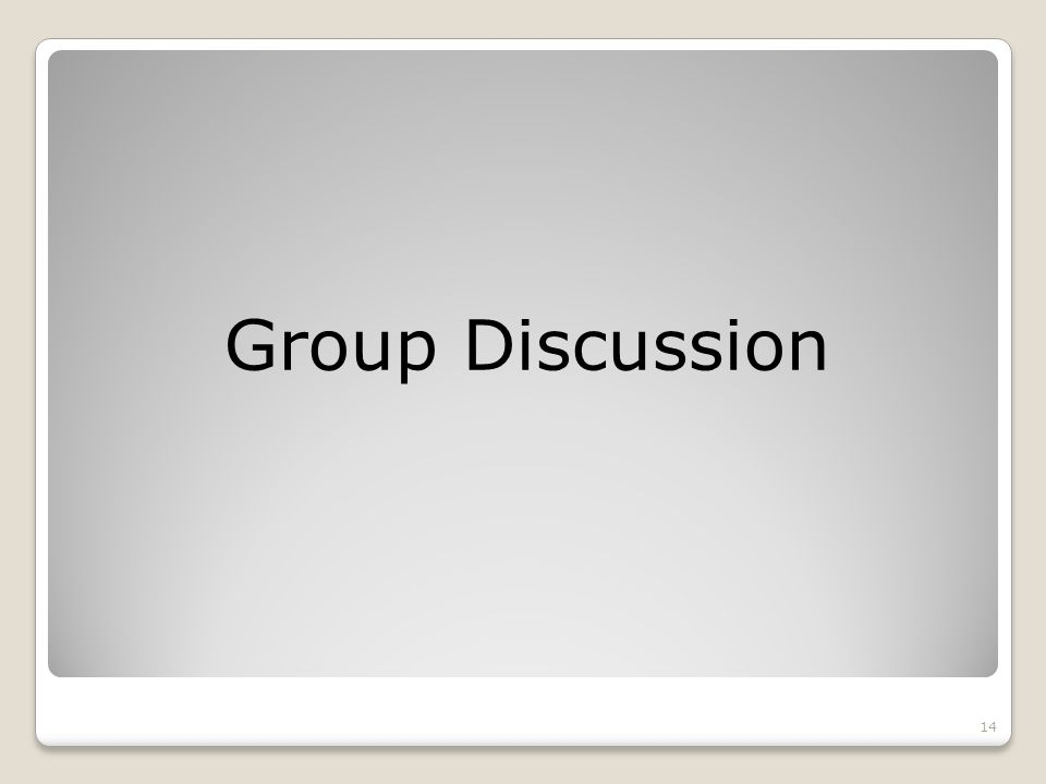 Group Discussion 14