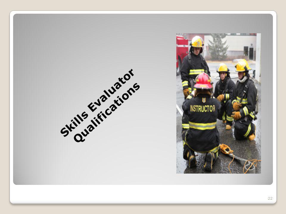 Skills Evaluator Qualifications 22