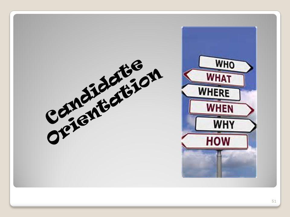 Candidate Orientation 51