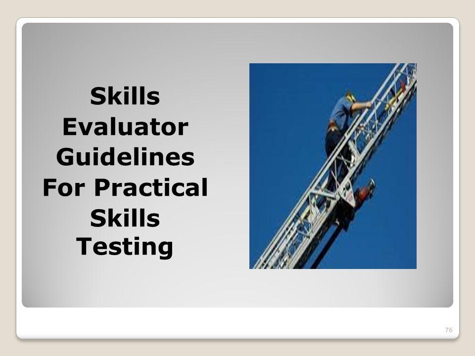Skills Evaluator Guidelines For Practical Skills Testing 76