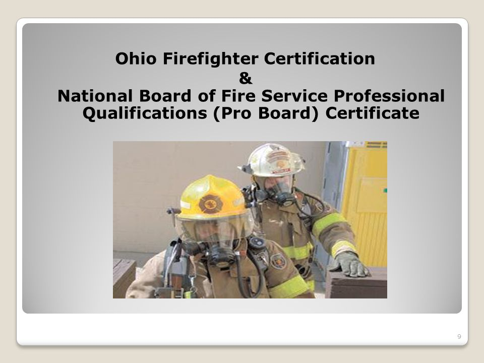 Ohio Firefighter Certification & National Board of Fire Service Professional Qualifications (Pro Board) Certificate 9
