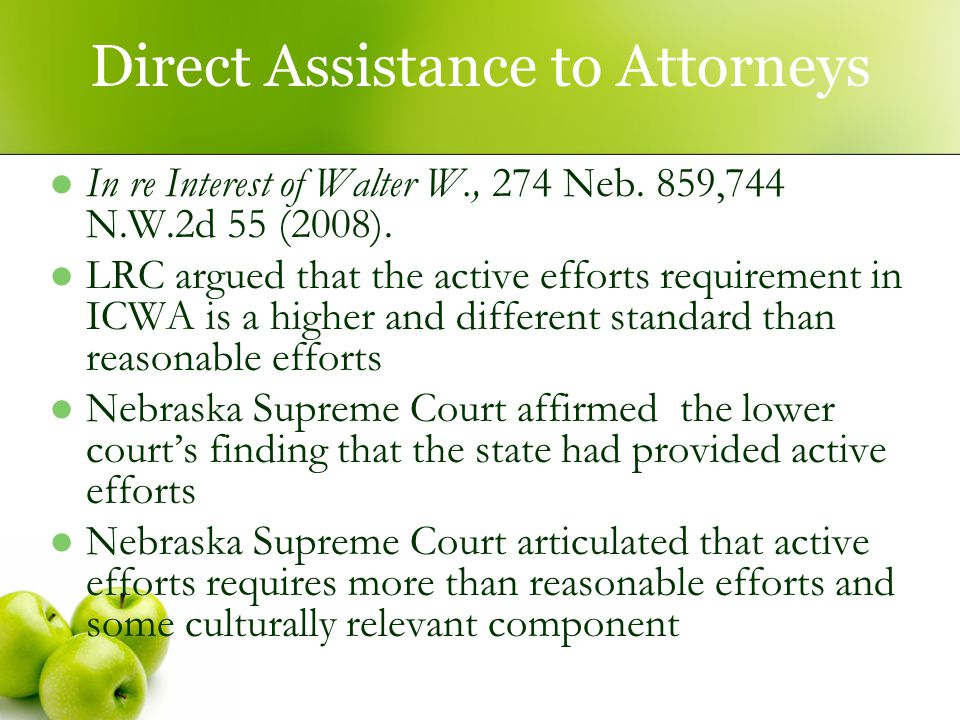 Direct Assistance to Attorneys In re Interest of Walter W., 274 Neb.