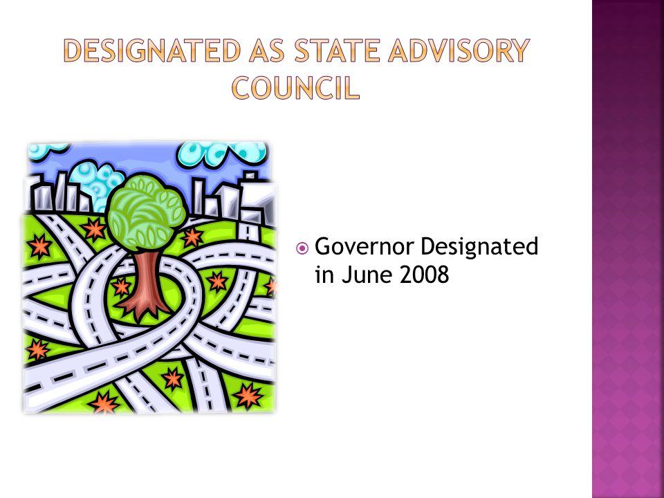  Governor Designated in June 2008