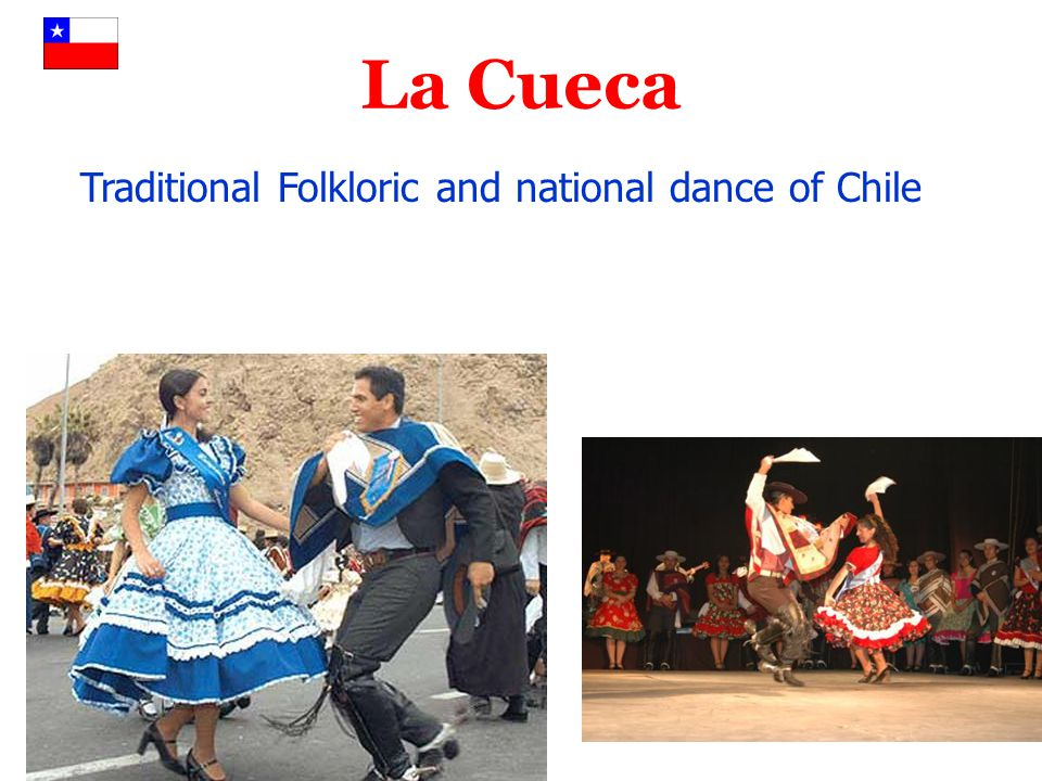 La Cueca Traditional Folkloric and national dance of Chile