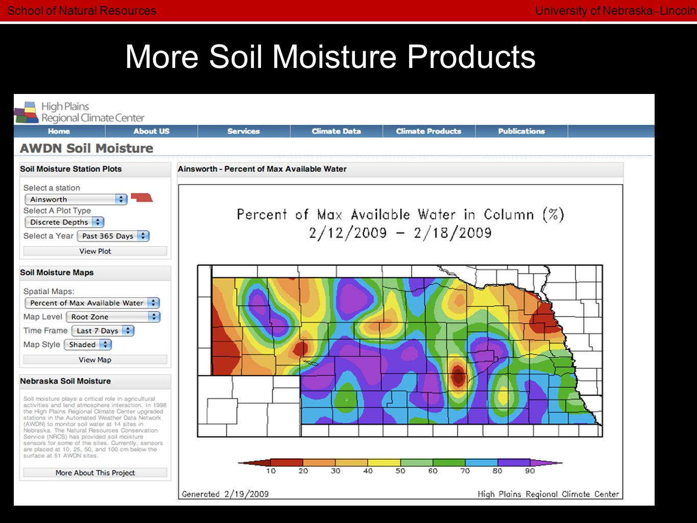 School of Natural Resources University of Nebraska  Lincoln More Soil Moisture Products