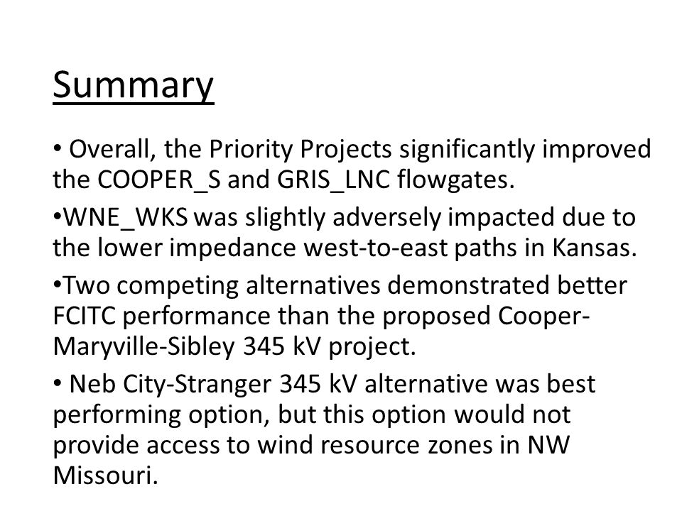 Overall, the Priority Projects significantly improved the COOPER_S and GRIS_LNC flowgates. WNE_WKS was slightly adversely impacted due to the lower im