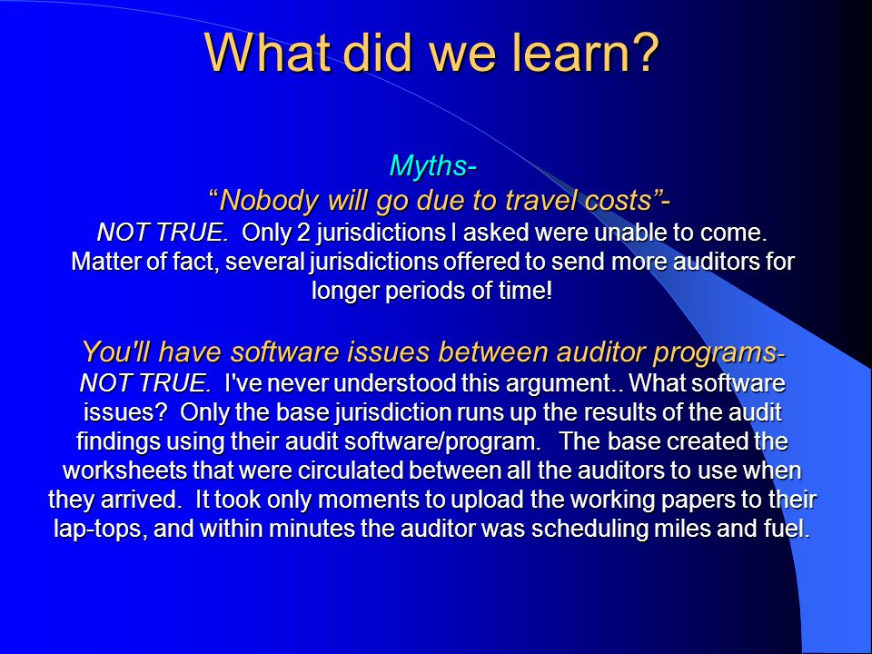 What did we learn. Myths- Nobody will go due to travel costs - NOT TRUE.