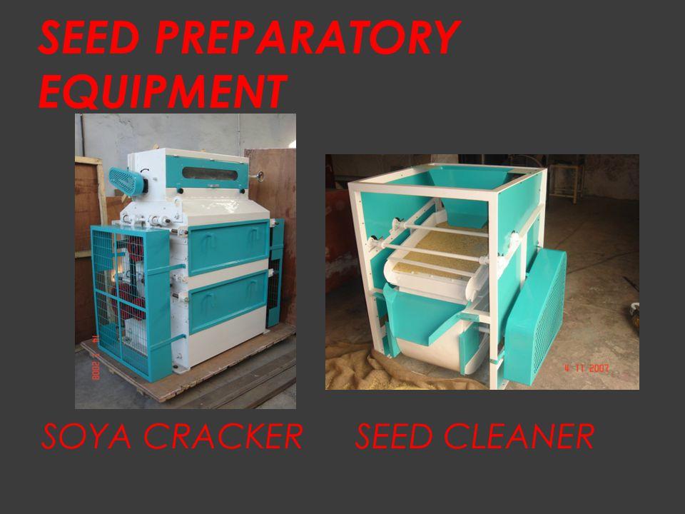 SEED PREPARATORY EQUIPMENT SOYA CRACKERSEED CLEANER