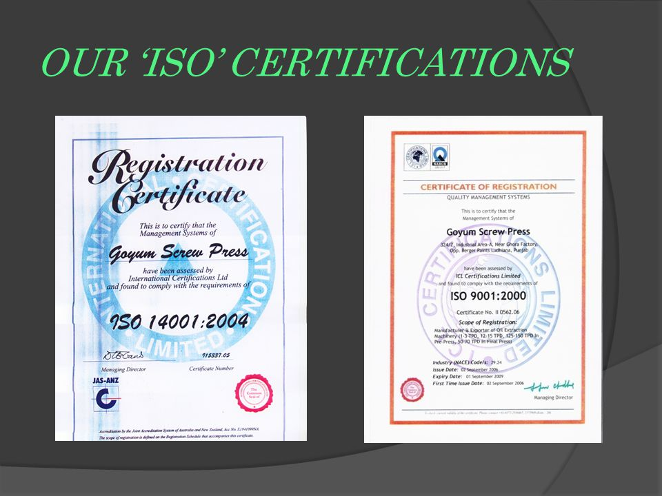 OUR 'ISO' CERTIFICATIONS