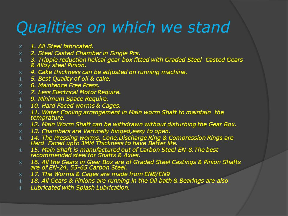 Qualities on which we stand  1. All Steel fabricated.