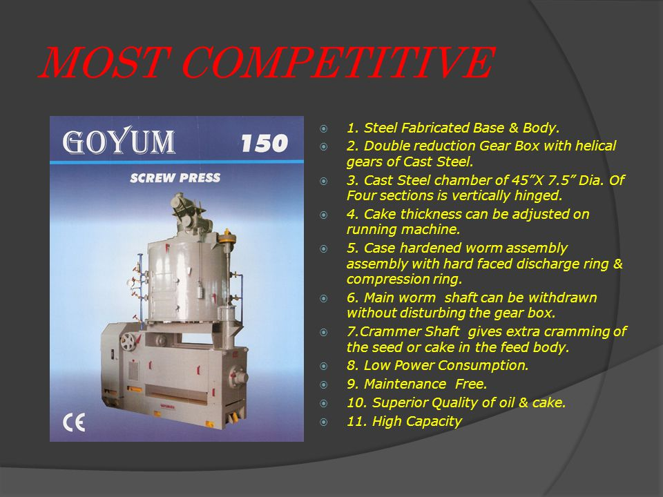 MOST COMPETITIVE  1. Steel Fabricated Base & Body.