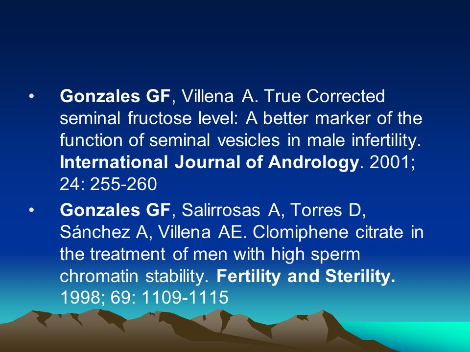 Gonzales GF, Villena A. True Corrected seminal fructose level: A better marker of the function of seminal vesicles in male infertility. International