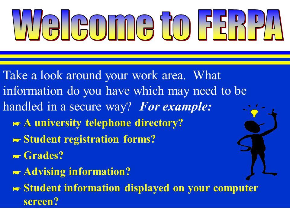 F amily E ducational R ights and P rivacy A ct University of Nebraska at Kearney