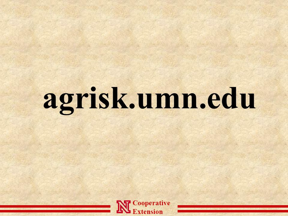 Cooperative Extension agrisk.umn.edu