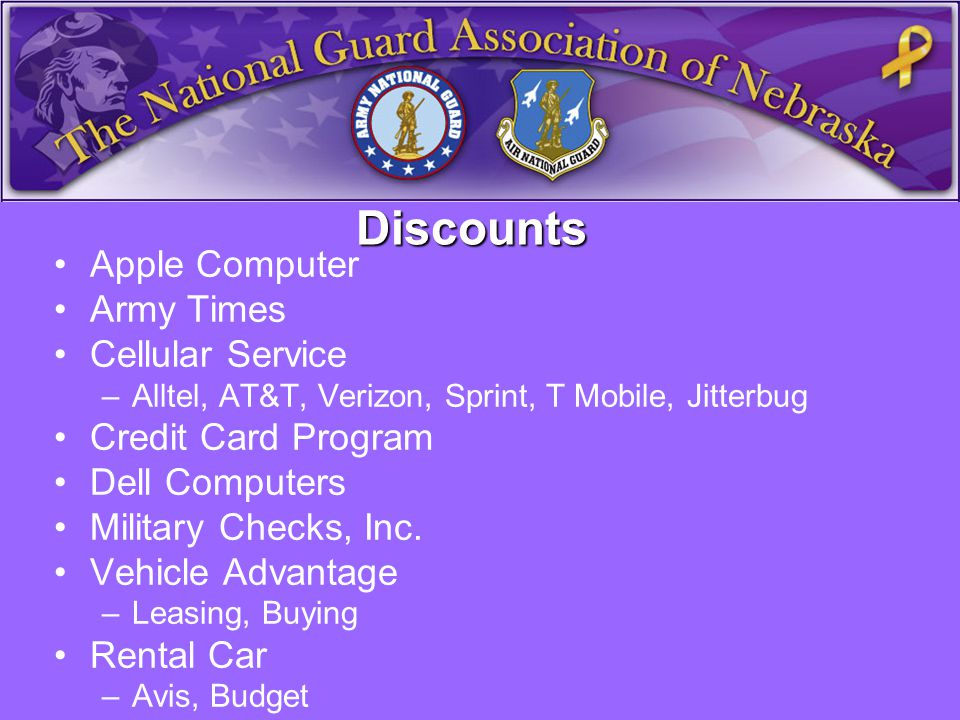 Discounts Apple Computer Army Times Cellular Service –Alltel, AT&T, Verizon, Sprint, T Mobile, Jitterbug Credit Card Program Dell Computers Military Checks, Inc.