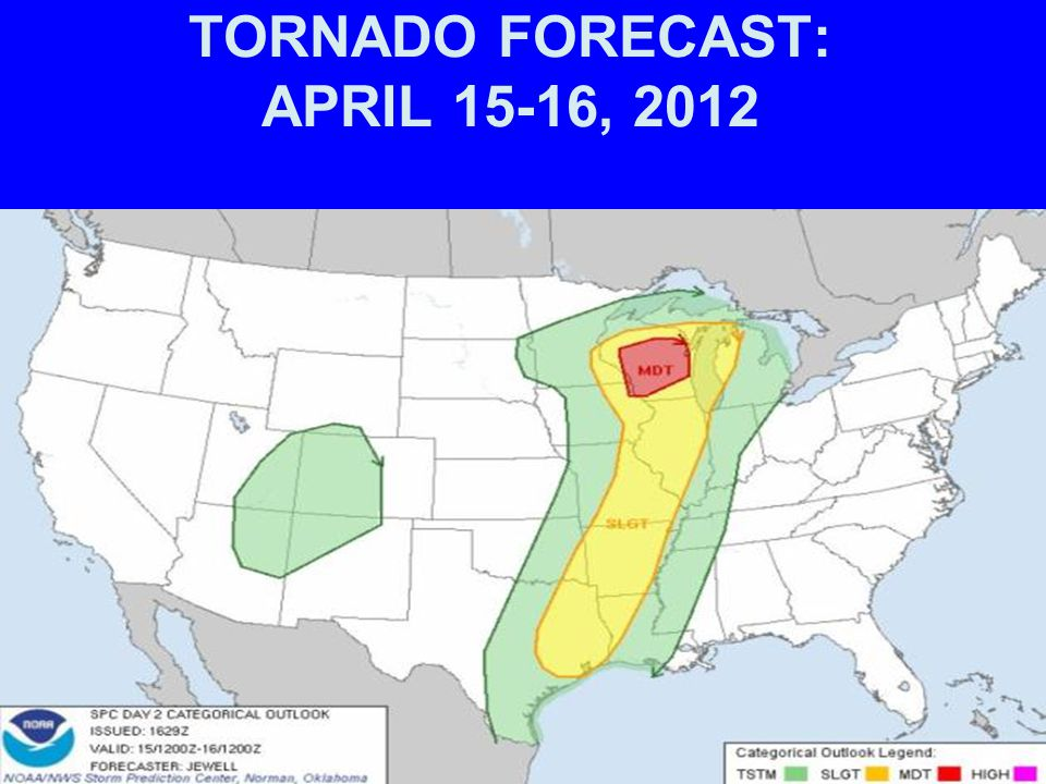 TORNADO FORECAST: APRIL 15-16, 2012