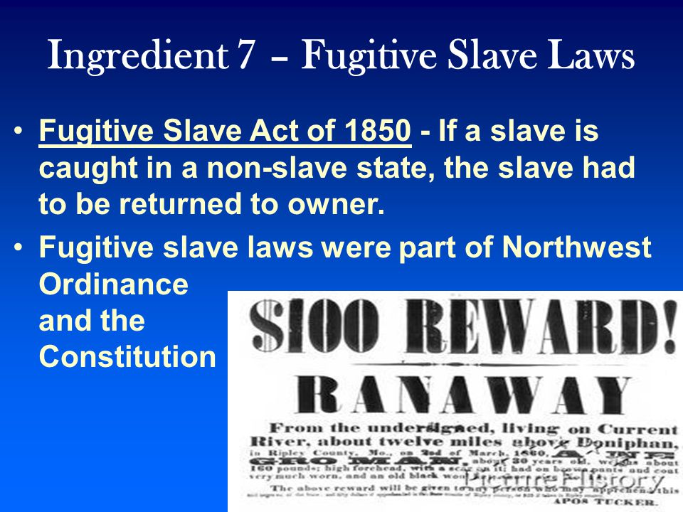 Ingredient 6 – State's Rights & Cultural Differences South: For state sovereignty –states deciding about slavery North: For national sovereignty –Nati