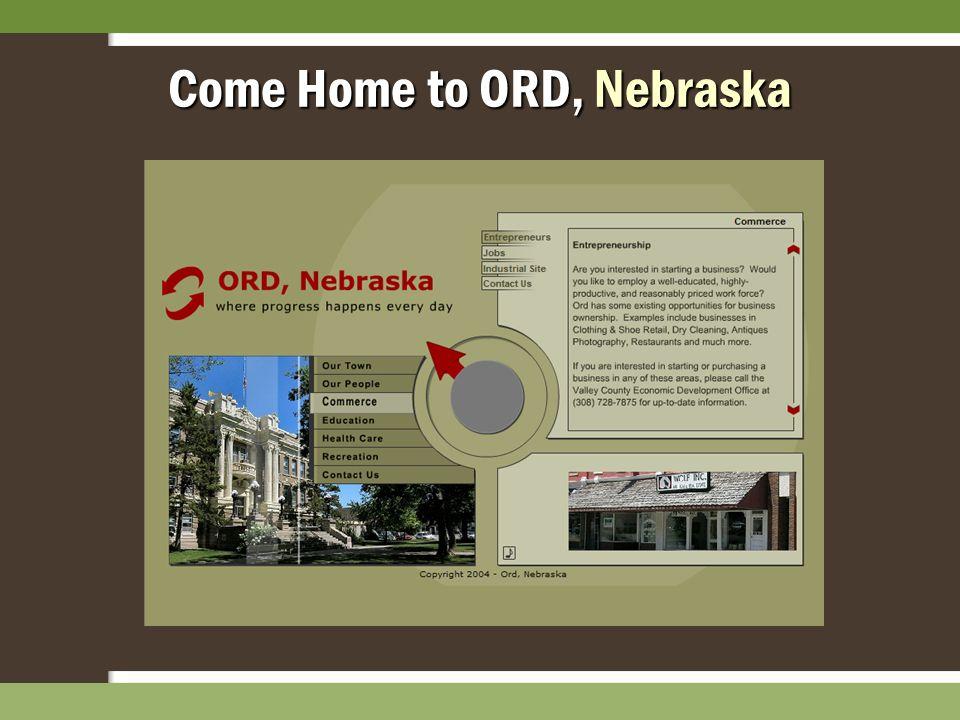 Come Home to ORD, Nebraska