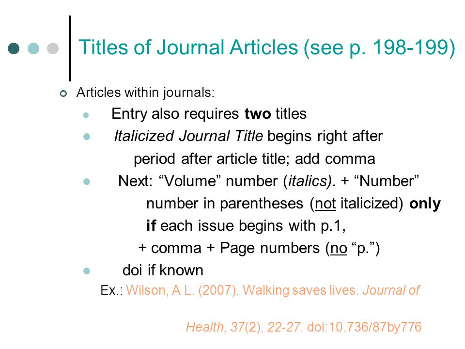 Titles of Journal Articles (see p.