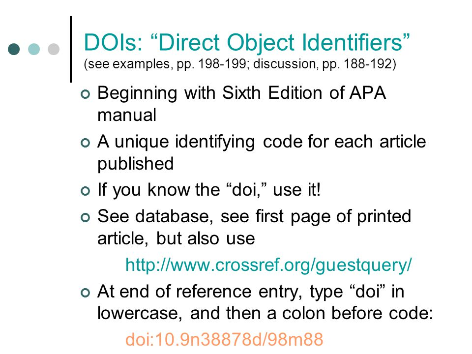 DOIs: Direct Object Identifiers (see examples, pp.