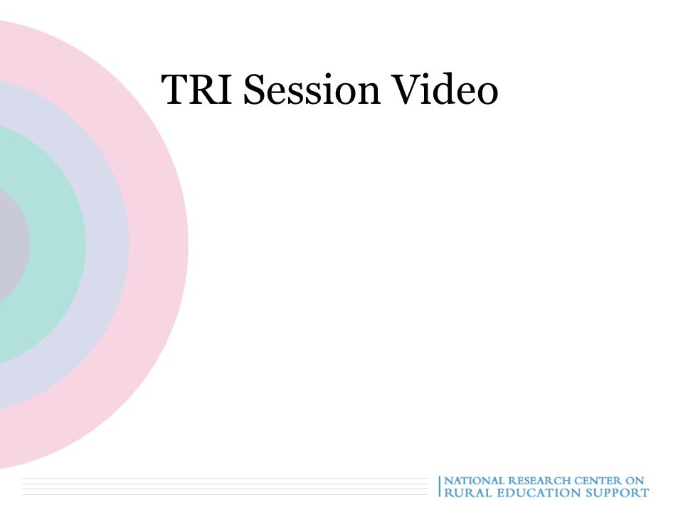 TRI Session Video