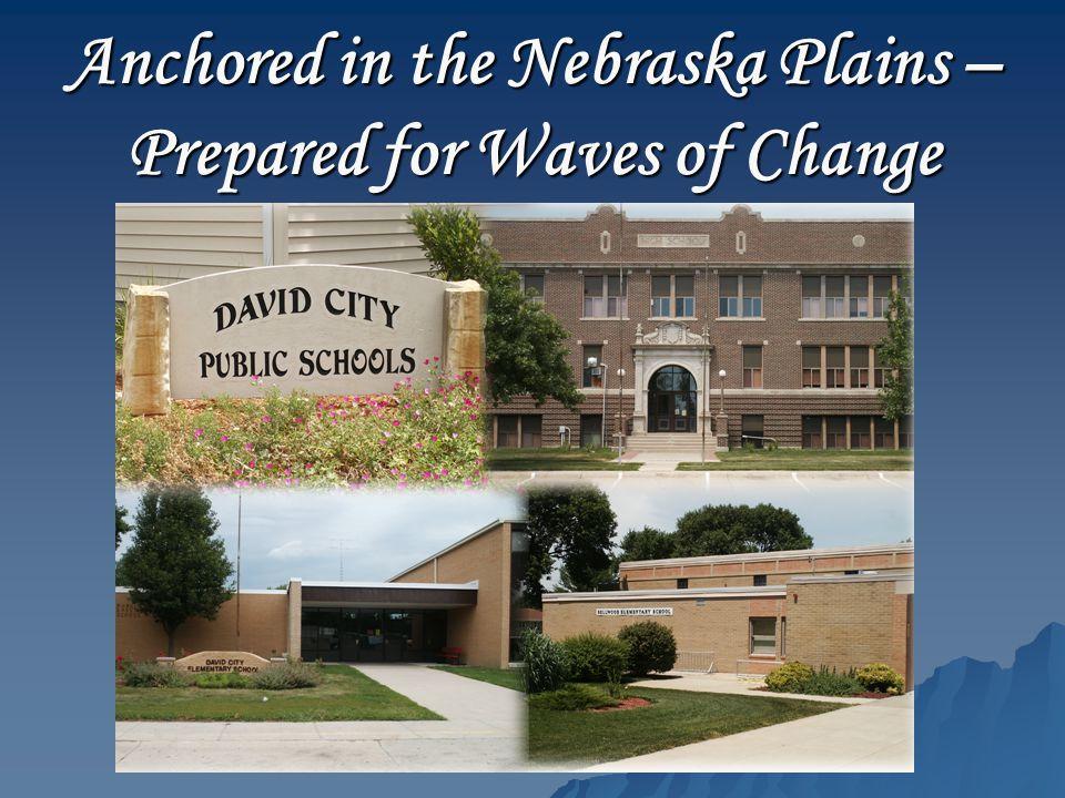 Anchored in the Nebraska Plains – Prepared for Waves of Change