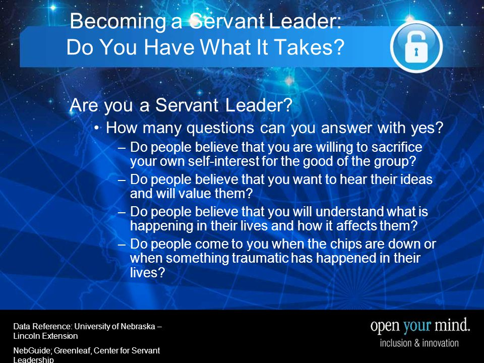 University of Nebraska- Linkcoln Extenstion Becoming a Servant Leader: Do You Have What It Takes.