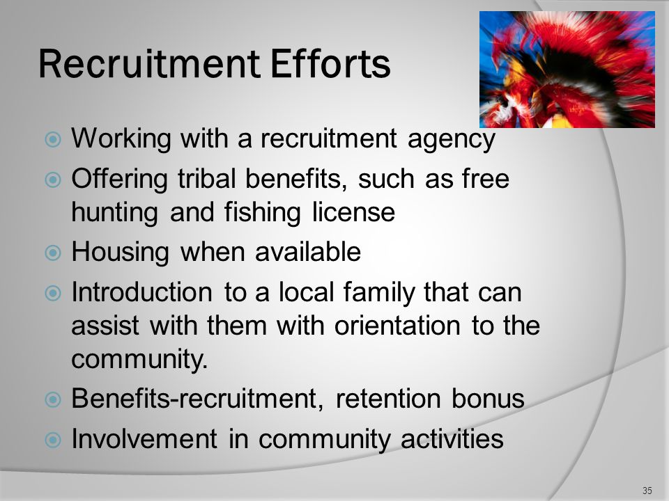 Recruitment Challenges  Rural location of facilities  Schools  Housing  Activities  Distances to nearest shopping mall, grocery shopping, etc.