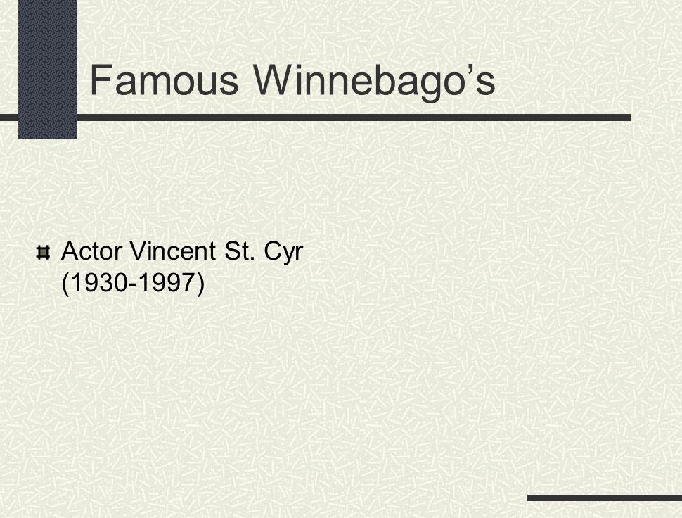 Famous Winnebago's Actor Vincent St. Cyr (1930-1997)