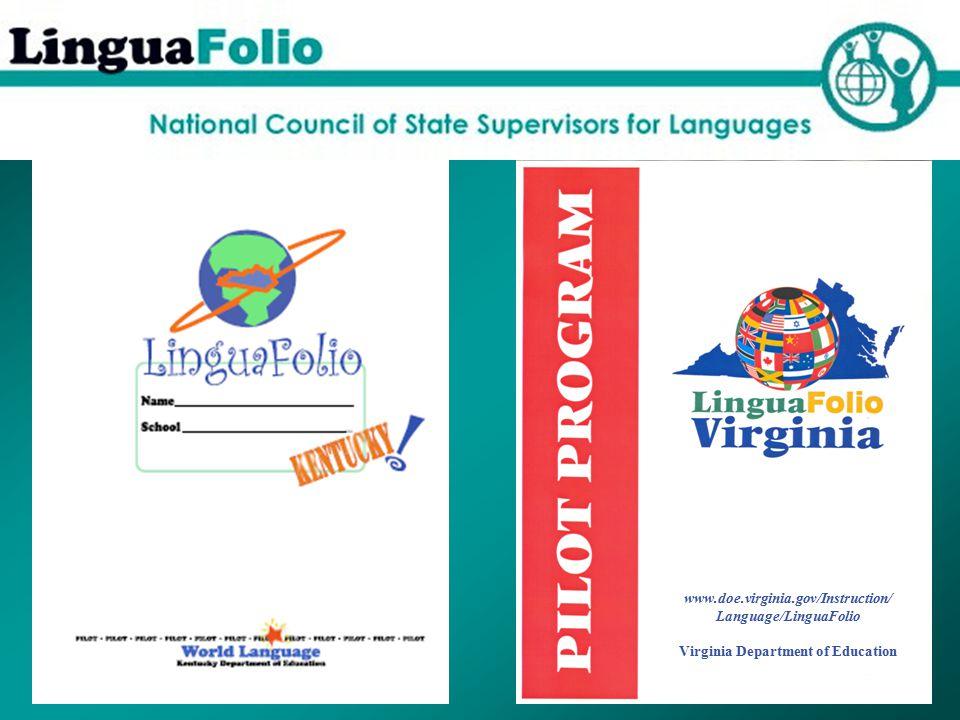 www.doe.virginia.gov/Instruction/ Language/LinguaFolio Virginia Department of Education