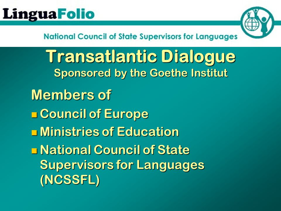 Use of the European Language Portfolio is supported by the 29 organizations of the Association of Language Testers in Europe (ALTE) representing 24 languages.