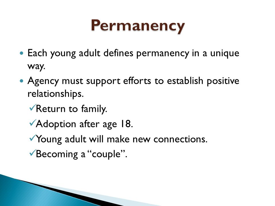 Each young adult defines permanency in a unique way.