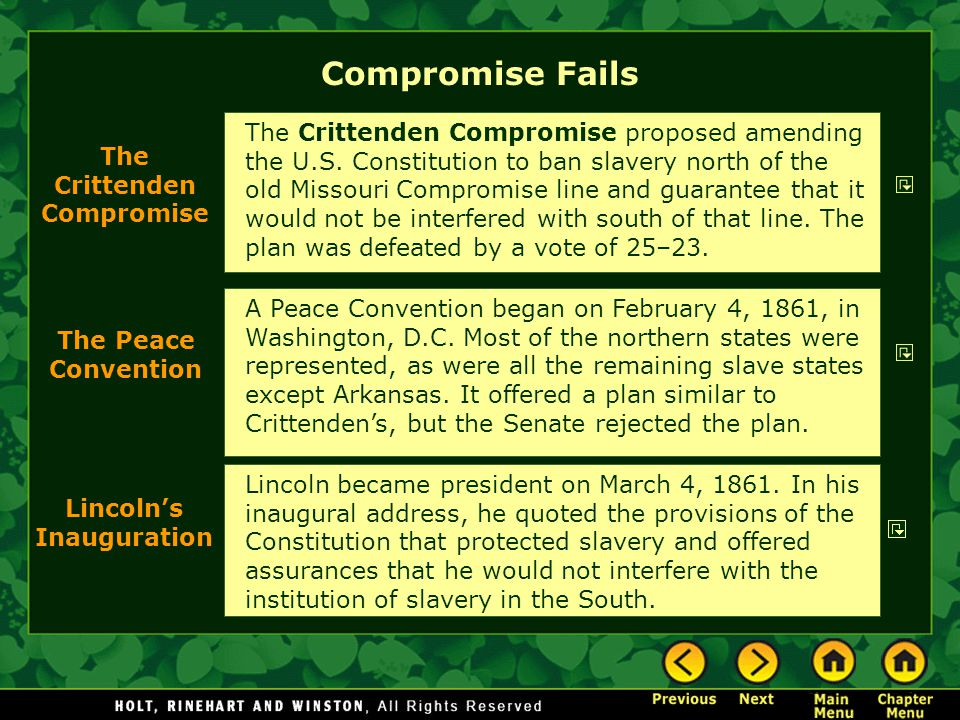 Compromise Fails A Peace Convention began on February 4, 1861, in Washington, D.C. Most of the northern states were represented, as were all the remai