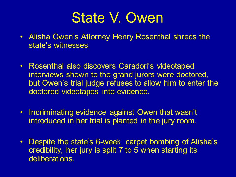Alisha Owen's Attorney Henry Rosenthal shreds the state's witnesses.