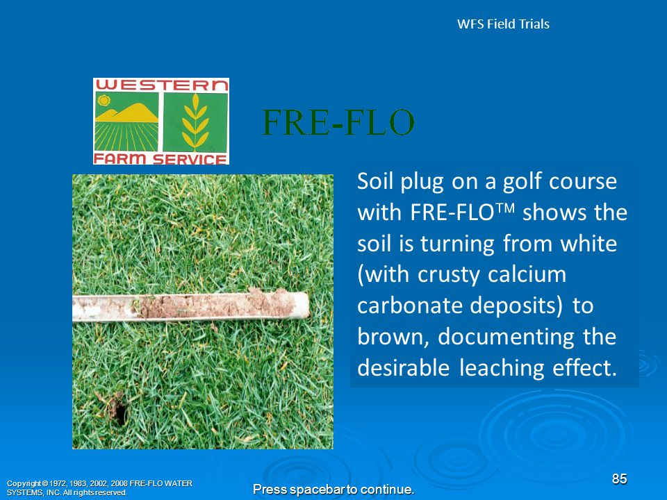 Water Percolation and Infiltration Comparison Test Supervised by Bill Galli, CCA (WFS), between FRE-FLO™ treated water and non- treated water, on a golf course in Bakersfield, CA.