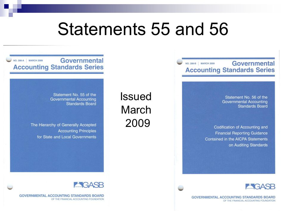 Statements 55 and 56 Issued March 2009