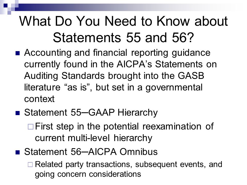 What Do You Need to Know about Statements 55 and 56.