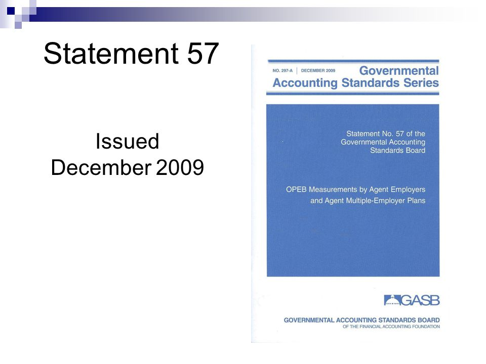 Statement 57 Issued December 2009