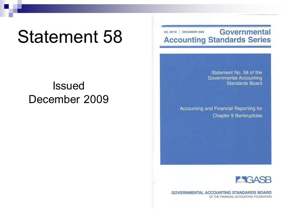 Statement 58 Issued December 2009