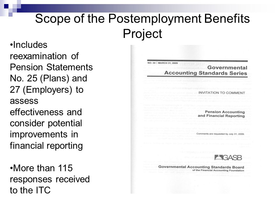 Scope of the Postemployment Benefits Project Includes reexamination of Pension Statements No.