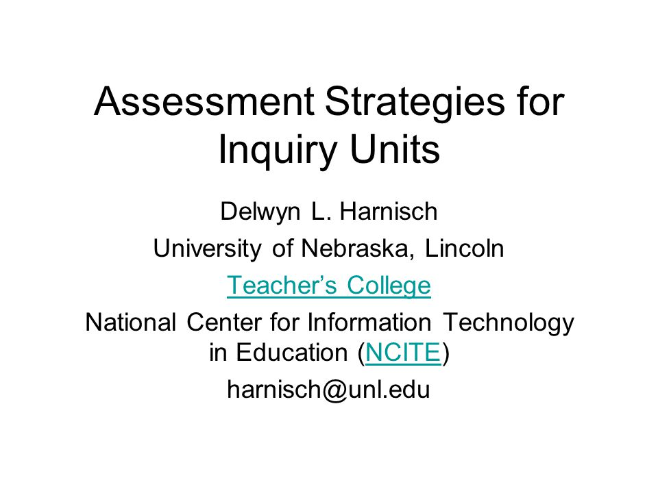 Assessment Strategies for Inquiry Units Delwyn L.