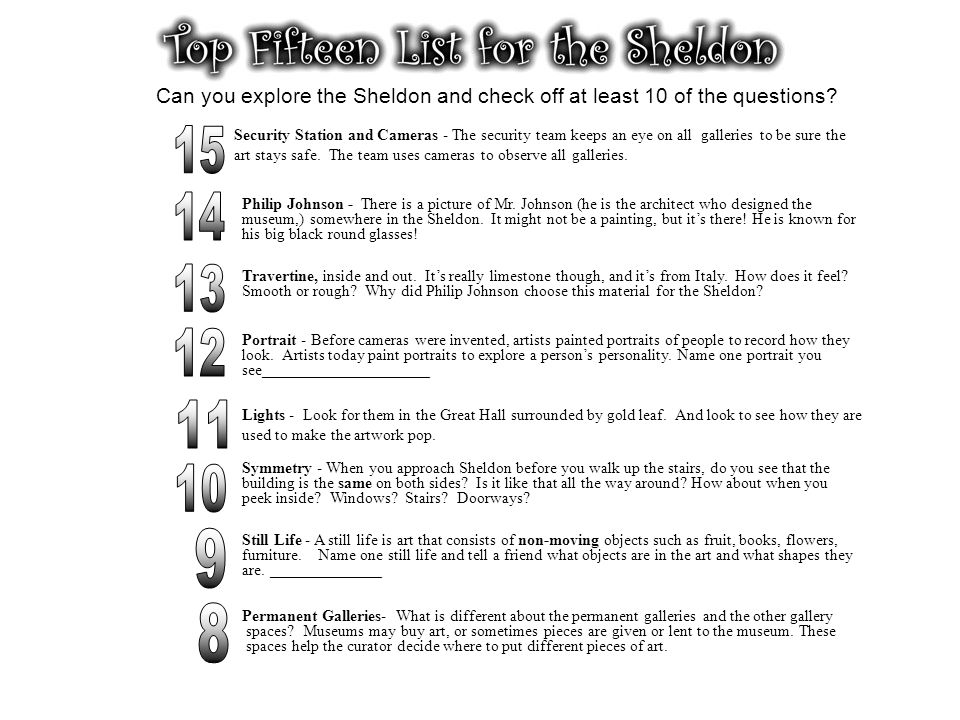 Can you explore the Sheldon and check off at least 10 of the questions? Permanent Galleries- What is different about the permanent galleries and the o