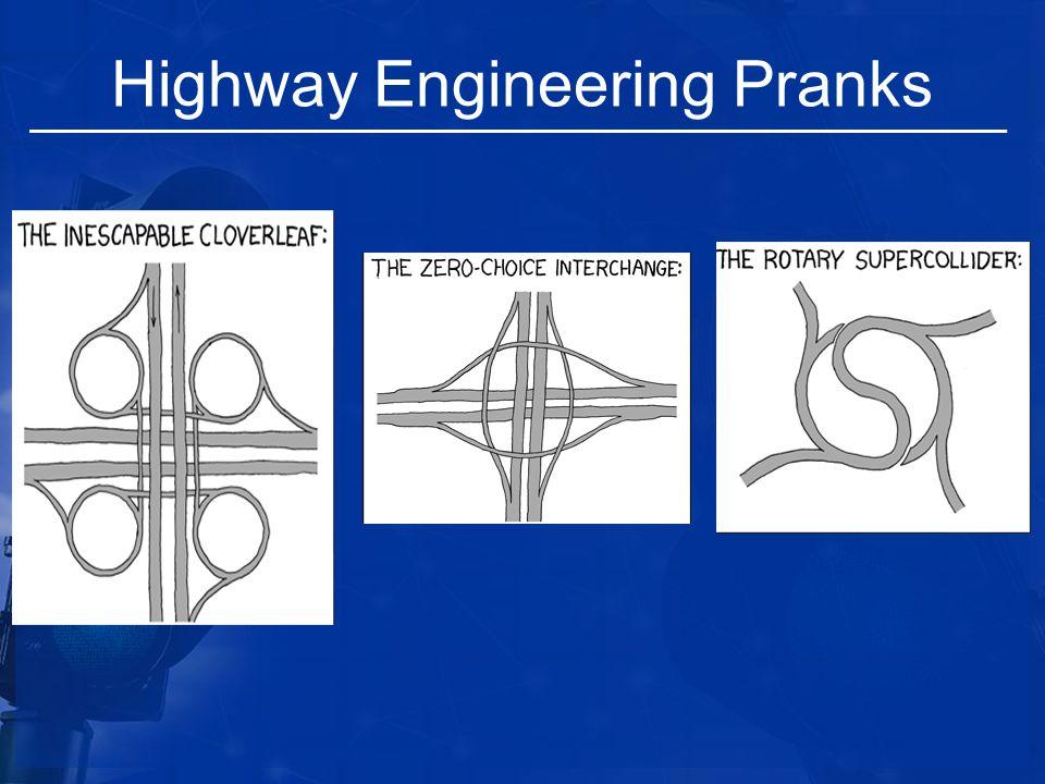 Highway Engineering Pranks
