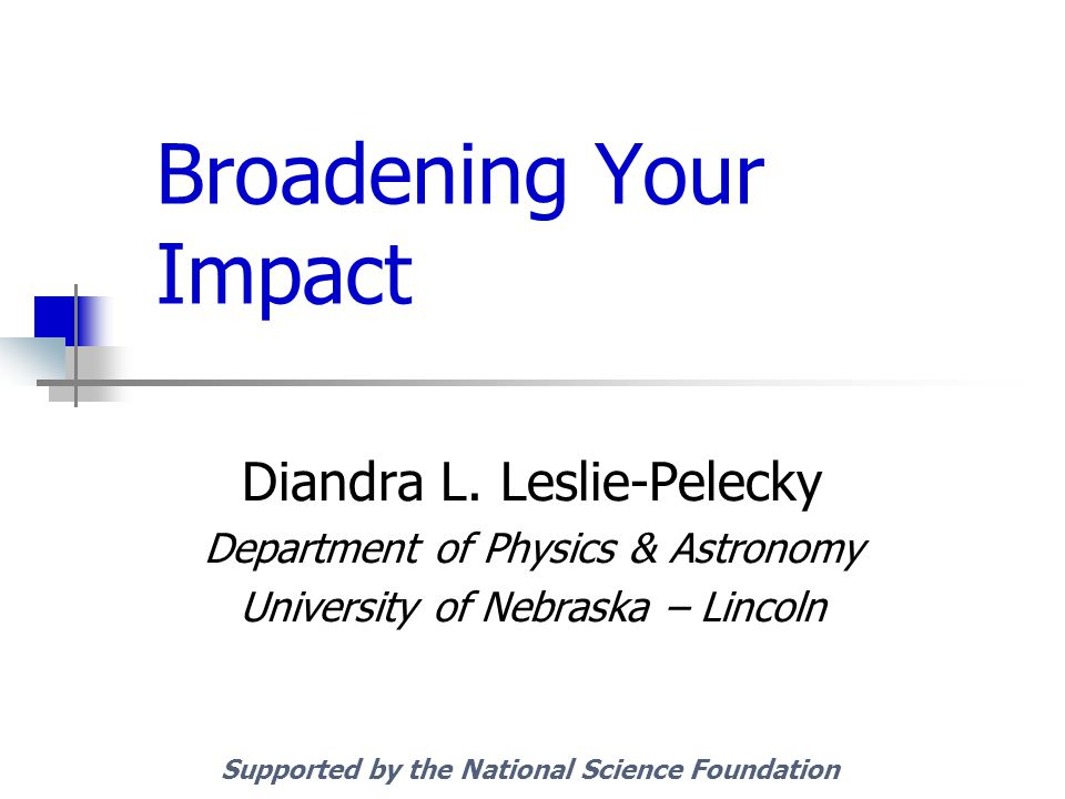 Broadening Your Impact Diandra L.