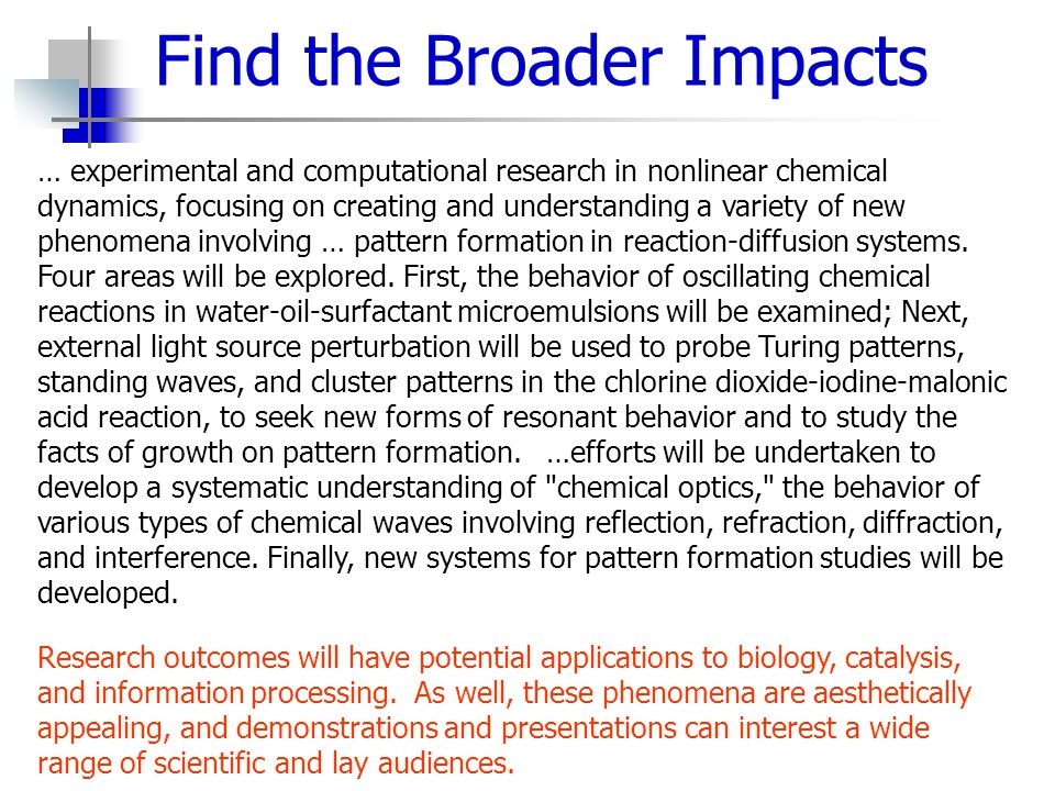 Find the Broader Impacts … experimental and computational research in nonlinear chemical dynamics, focusing on creating and understanding a variety of